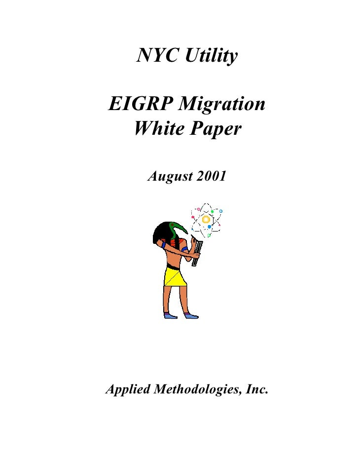NYC Utility  EIGRP Migration   White Paper        August 2001     Applied Methodologies, Inc.