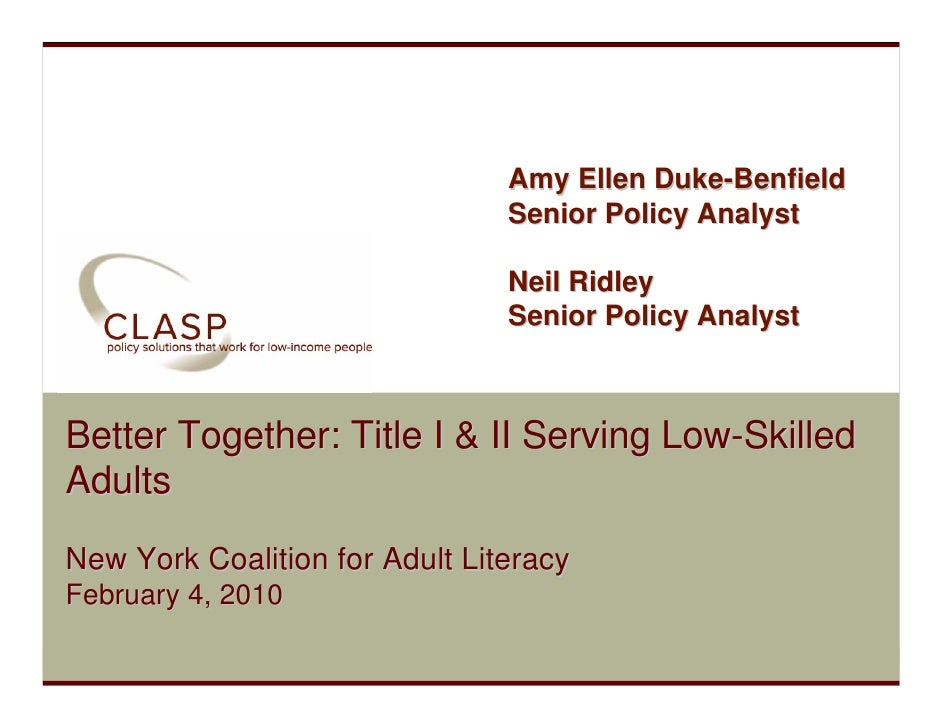 Amy Ellen Duke-Benfield                                  Senior Policy Analyst                                   Neil Ridl...