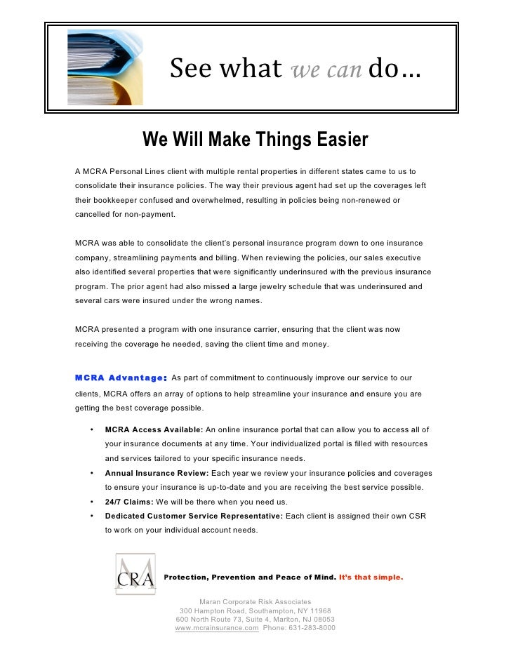 Seewhat we can do…                    We Will Make Things Easier A MCRA Personal Lines client with multiple rental prope...