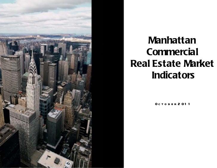 Manhattan  Commercial  Real Estate Market  Indicators October 2011