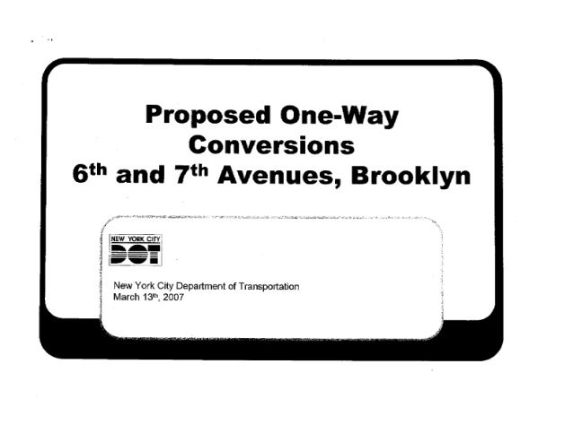 NYCDOT Proposed Conversions of 6th & 7th Avenues in Brooklyn