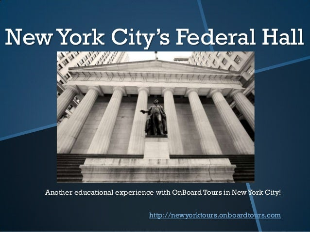 New York City's Federal Hall   Another educational experience with OnBoard Tours in New York City!                        ...
