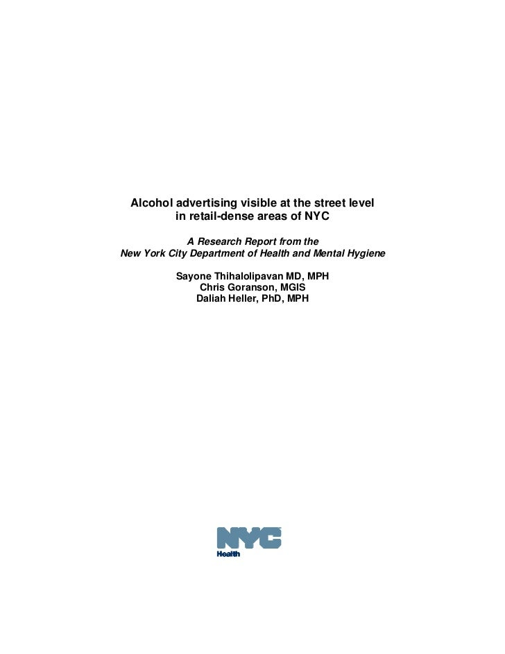 Alcohol advertising visible at the street level          in retail-dense areas of NYC             A Research Report from t...