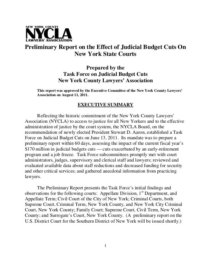 Preliminary Report on the Effect of Judicial Budget Cuts On                 New York State Courts                         ...