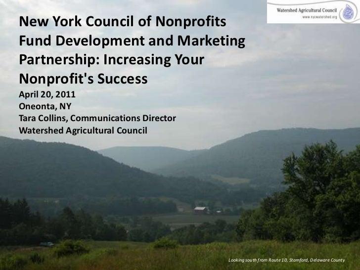 New York Council of Nonprofits Fund Development and Marketing Partnership: Increasing Your Nonprofit's SuccessApril 20, 20...