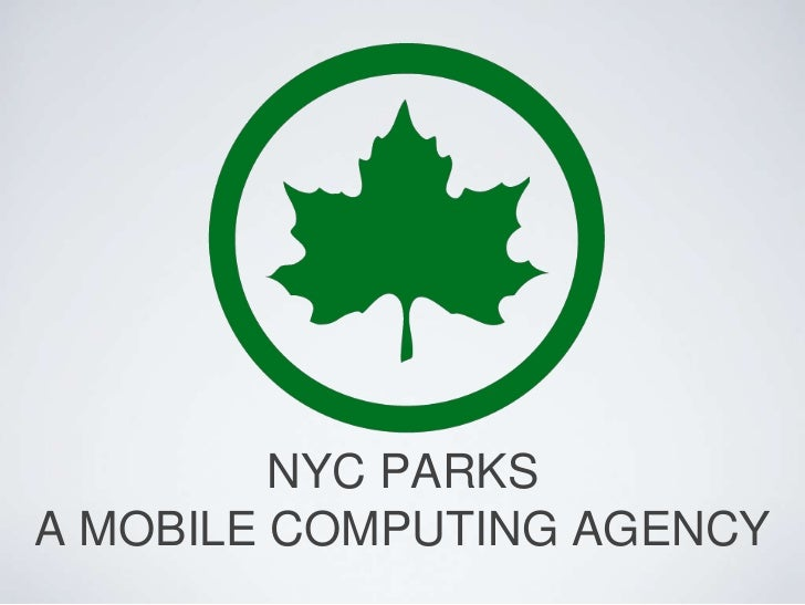NYC Parks, a Mobile Computing Agency (Peter Carlo)