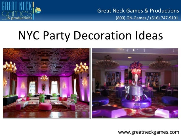 Great Neck Games & Productions (800) GN-Games / (516) 747-9191  NYC Party Decoration Ideas  www.greatneckgames.com