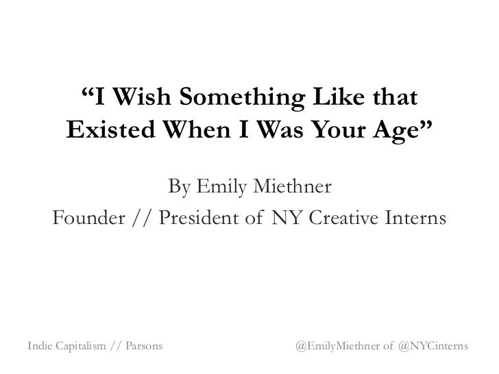 """""""I Wish Something Like that       Existed When I Was Your Age""""                By Emily Miethner    Founder // President of..."""