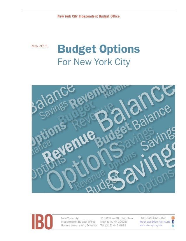 IBO New York CityIndependent Budget OfficeRonnie Lowenstein, Director110 William St., 14th floorNew York, NY 10038Tel. (21...