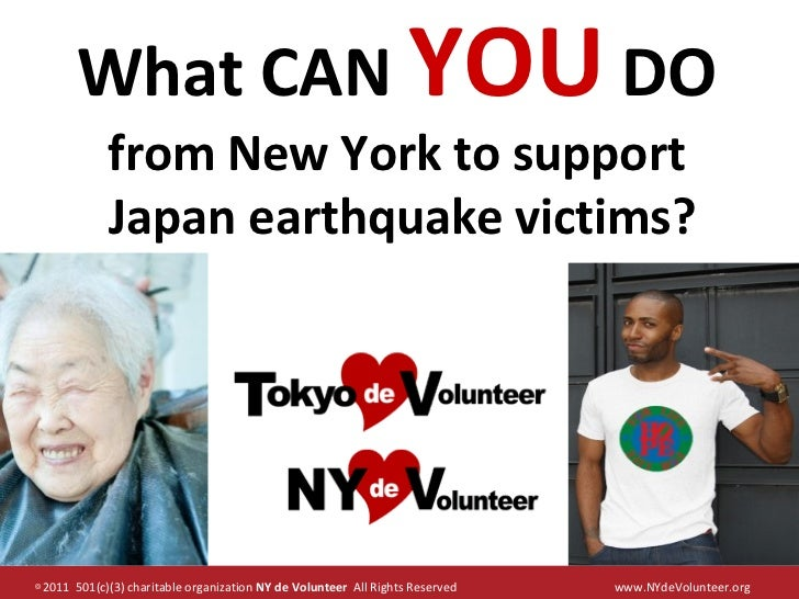 What CAN YOU DO            from New York to support            Japan earthquake victims?◎2011 501(c)(3) charitable organiz...
