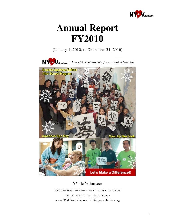 Annual Report    FY2010(January 1, 2010, to December 31, 2010)              NY de Volunteer10K5, 601 West 110th Street, Ne...