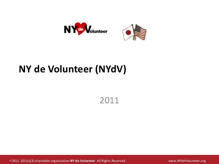 NY de Volunteer Overview 2011