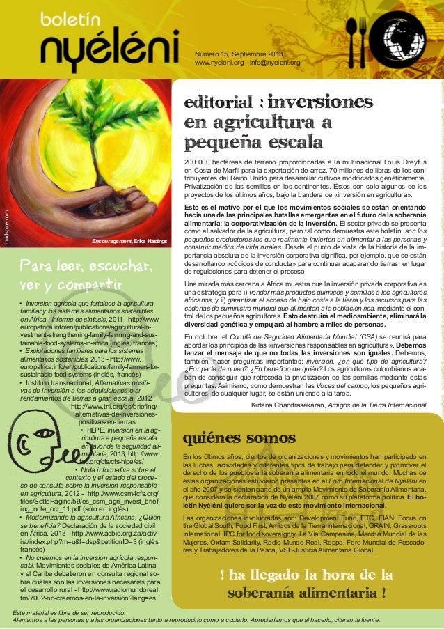 boletín Nyéléni | Número 14 www.nyeleni.org 1 ñ editorial : Inversiones en agricultura a pequena escala 200 000 hectáreas ...