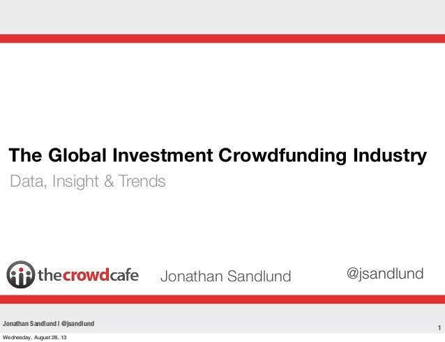 TheCrowdCafe: Global Crowdinvesting Industry Presentation