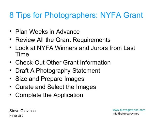 Steve GiovincoFine artwww.stevegiovinco.cominfo@stevegiovinco• Plan Weeks in Advance• Review All the Grant Requirements• L...