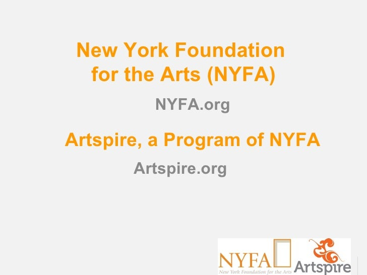 New York Foundation  for the Arts (NYFA)         NYFA.orgArtspire, a Program of NYFA       Artspire.org