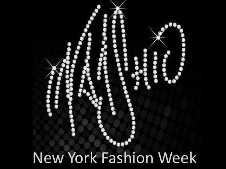 New York Fashion Week  <br />