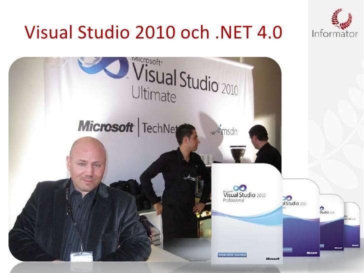 Visual Studio 2010 och .NET 4.0<br />