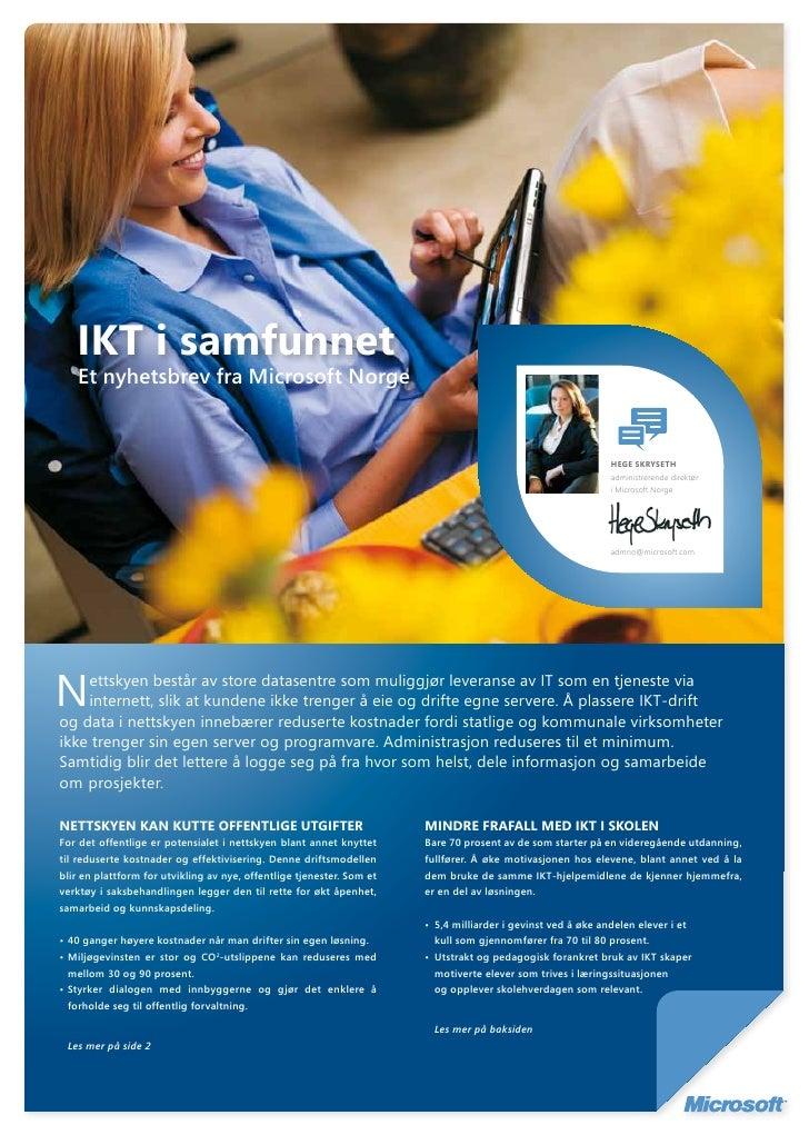 IKT i samfunnet               Et nyhetsbrev fra Microsoft Norge                                                           ...