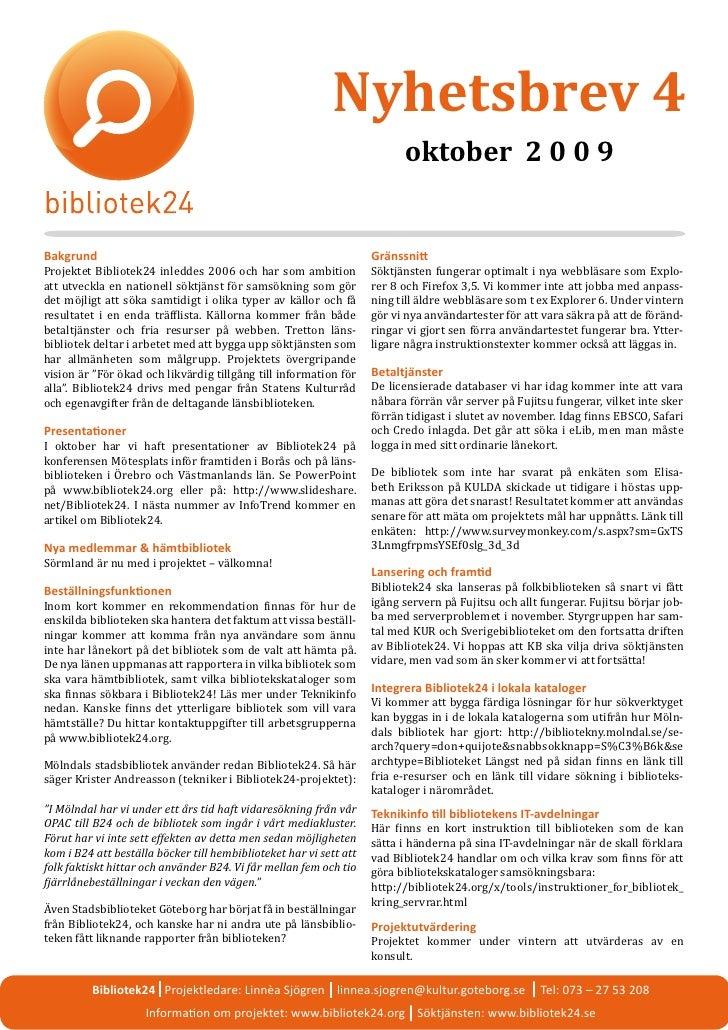 Nyhetsbrev 4                                                                           oktober 2 0 0 9   Projektet Bibliot...