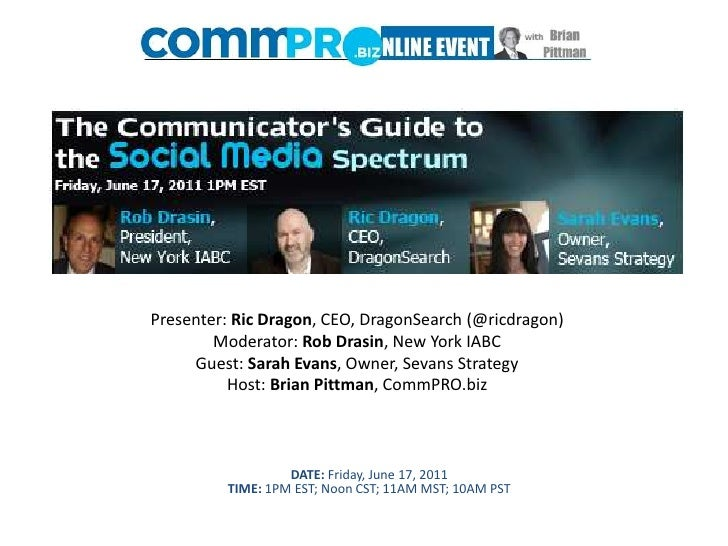 The Communicator's Guide to the Social Media Spectrum: a NYIABC and CommPRO.biz Online Event