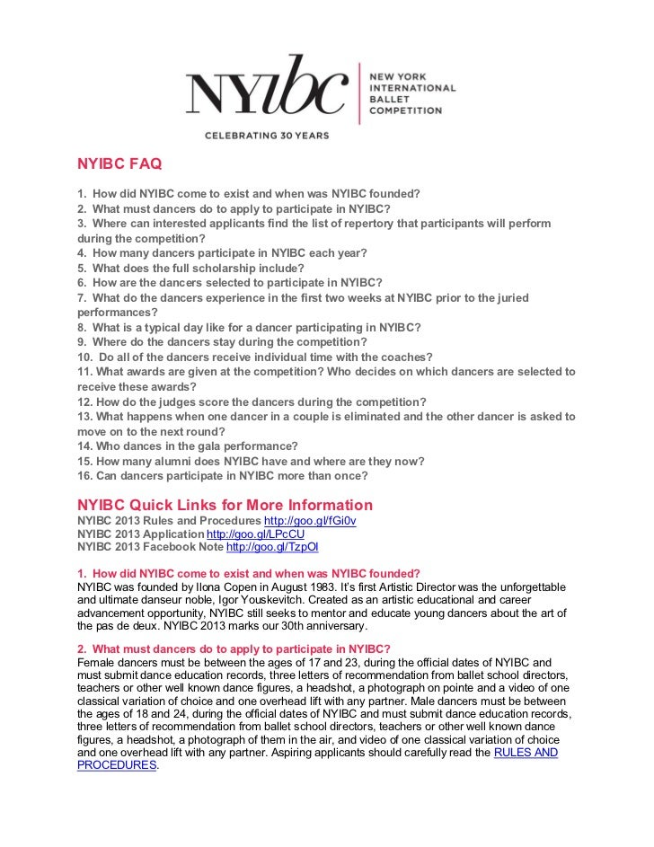 NYIBC FAQ1. How did NYIBC come to exist and when was NYIBC founded?2. What must dancers do to apply to participate in NYIB...