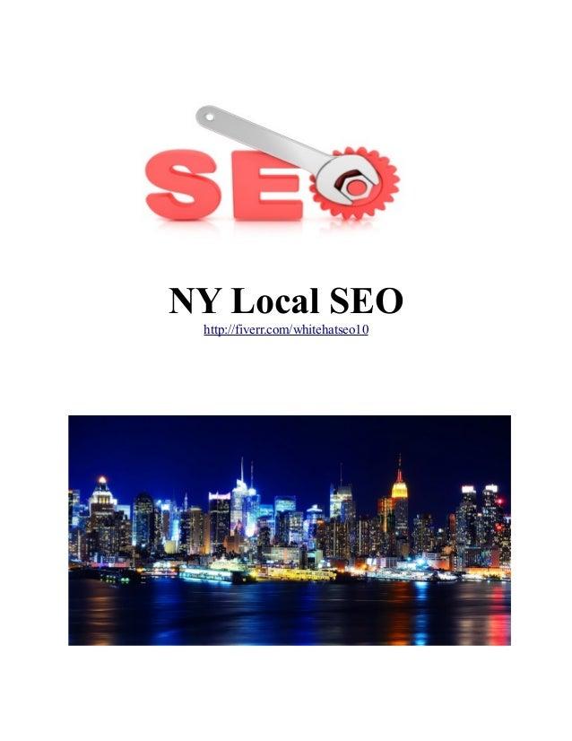 NY Local SEO http://fiverr.com/whitehatseo10