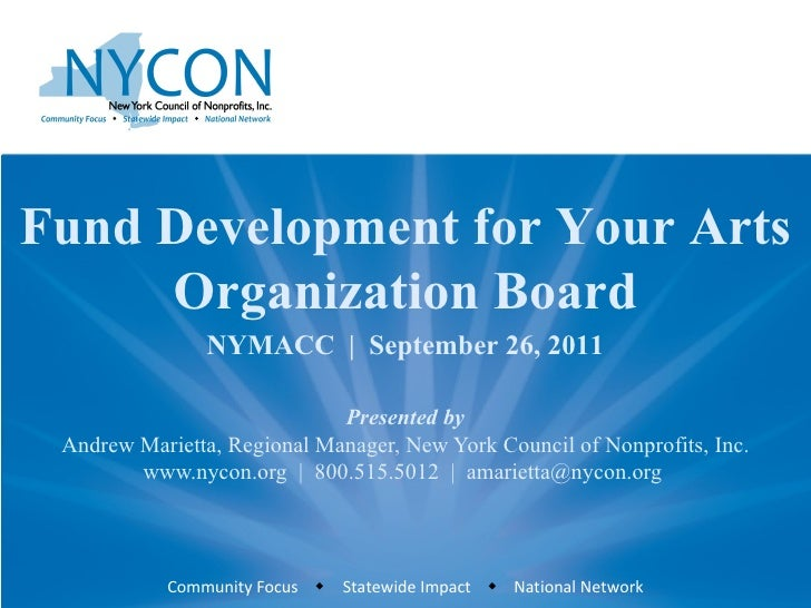 Presented by Andrew Marietta, Regional Manager, New York Council of Nonprofits, Inc. www.nycon.org     800.515.5012     am...