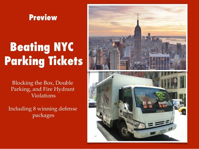 Preview  Beating NYC Parking Tickets Blocking the Box, Double Parking, and Fire Hydrant Violations ! ! Including 8 winning...