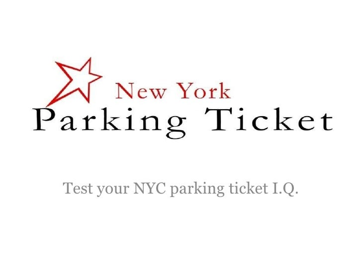 Test your NYC parking ticket I.Q.
