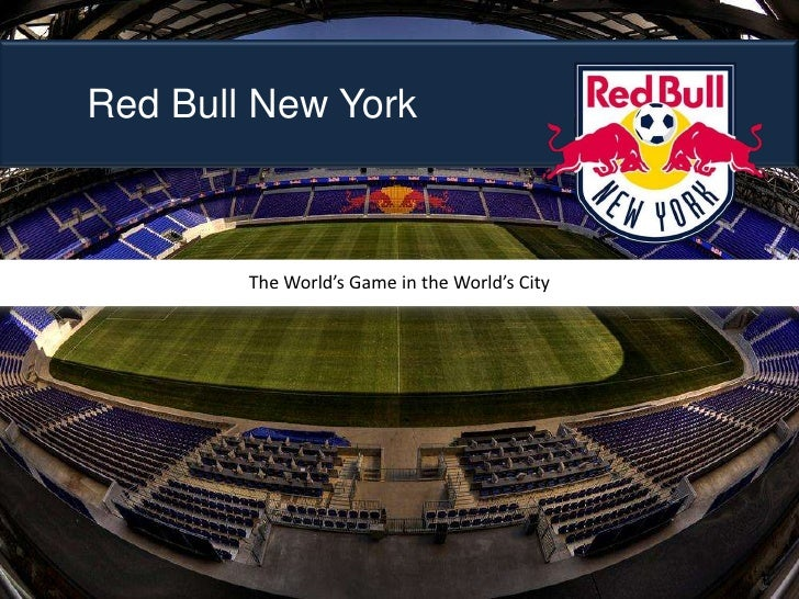 1<br />Red Bull New York<br />The World's Game in the World's City<br />