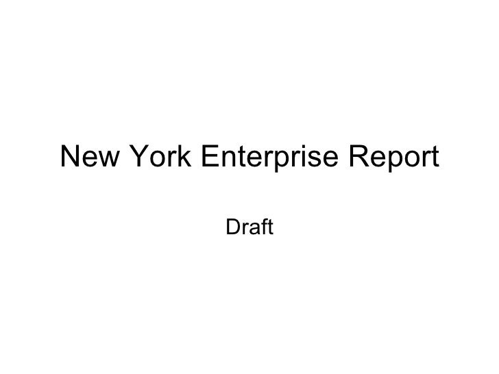 New York Enterprise Report Draft