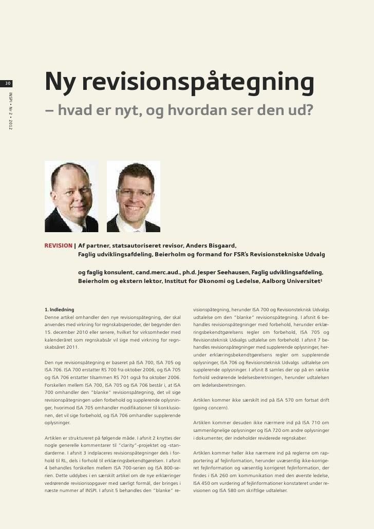 30                       Ny revisionspåtegning INSPI • Nr 2 • 2012                       – hvad er nyt, og hvordan ser den...