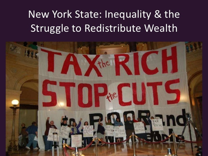 New York State: Inequality & the Struggle to Redistribute Wealth<br />