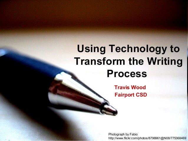 Travis Wood Fairport CSD Using Technology to Transform the Writing Process Photograph by Fabio http://www.flickr.com/photo...