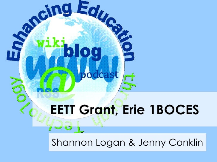 EETT Grant, Erie 1BOCES Shannon Logan & Jenny Conklin