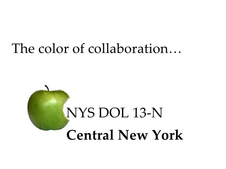 The color of collaboration… NYS DOL 13-N Central New York