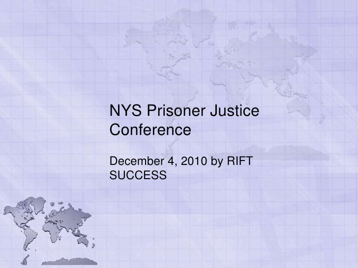 NYS Prisoner Justice Conference<br />December 4, 2010 by RIFT SUCCESS<br />
