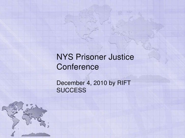 NYS Prisoner Justice Conference 12/4/10