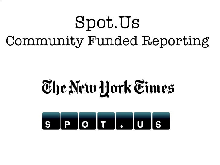 Spot.Us Community Funded Reporting