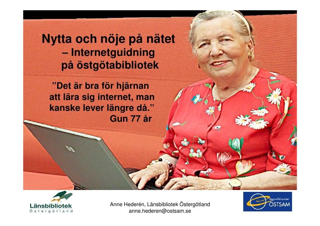 Nytta och Nöje: Internetguidning på östgötabibliotek