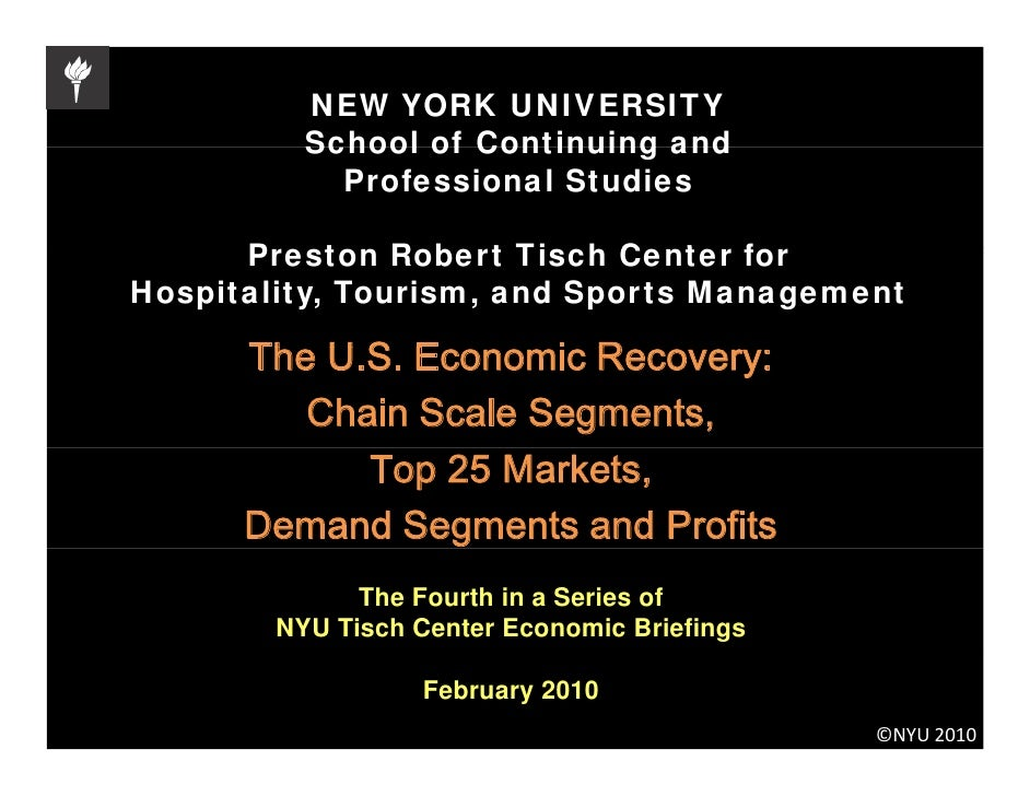 NYU Tisch Center Economic Recovery Briefing for the US Hospitality IndNYU Tisch Center Economic Recovery Briefing for the US Hospitality Industryustry