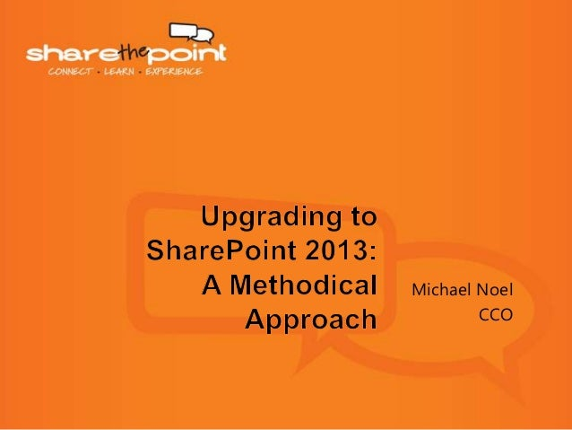 NZSPC 2013 - Upgrading to SharePoint 2013