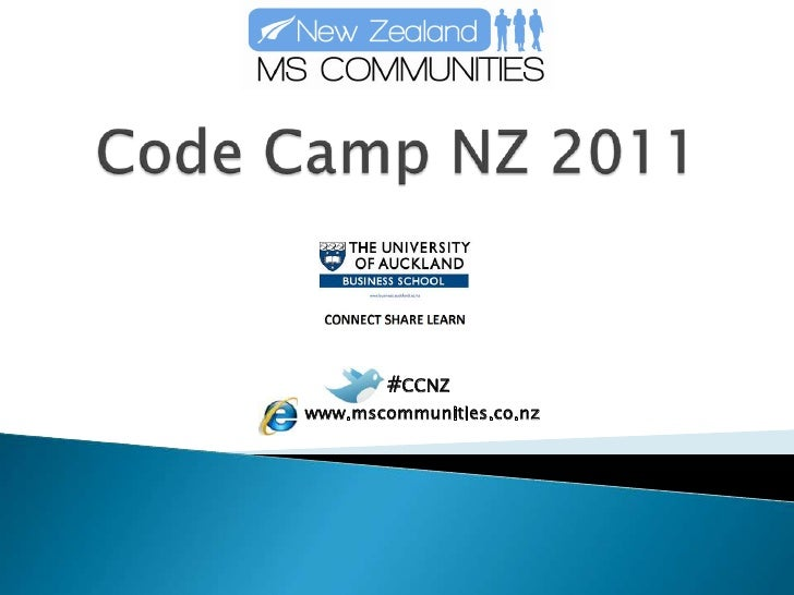 Code Camp NZ 2011<br />#CCNZ<br />www.mscommunities.co.nz<br />