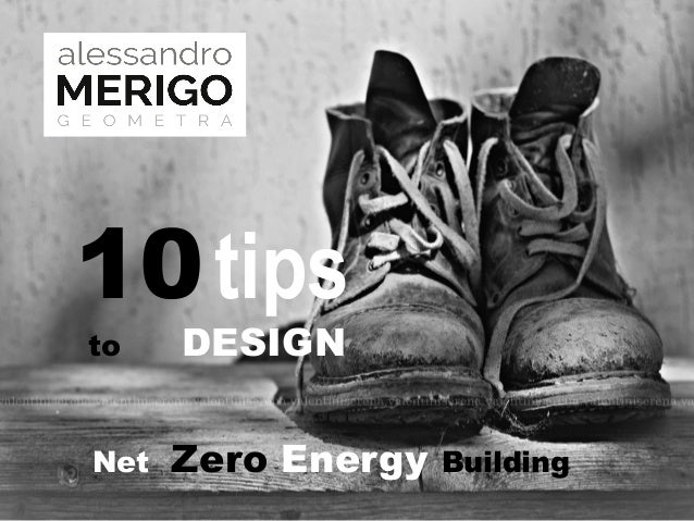 10 tip to design Near Zero Energy Building