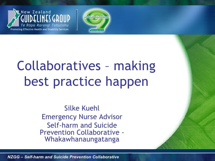 Collaboratives – making     best practice happen                       Silke Kuehl               Emergency Nurse Advisor  ...