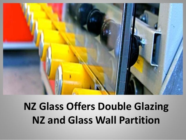 Nz glass offers double glazing and glass wall partition in nz for Double glazing offers