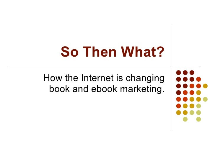 How the internet is changing book marketing