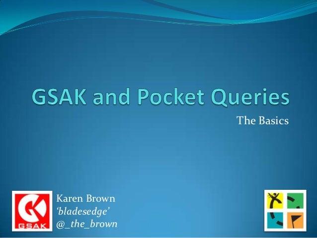 NZ MEGA 2012 Presentation - GSAK 1 - Basic