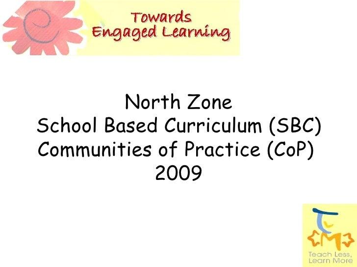 Nz Sbc Co P (School Based Curriculum Communities Of Practice) 2009